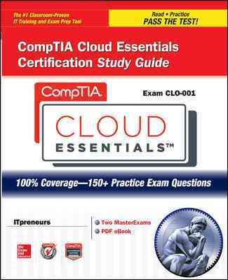 Comptia Cloud Essentials Certification Study Guide (Exam Cl0-001) By Shimonski, Robert