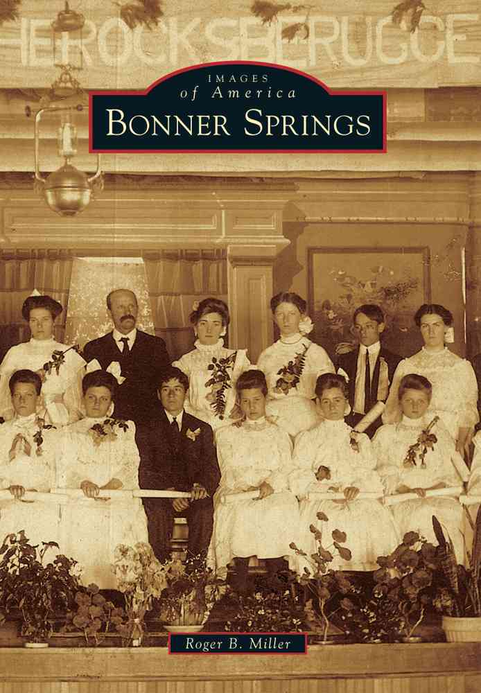 Bonner Springs By Miller, Roger B.