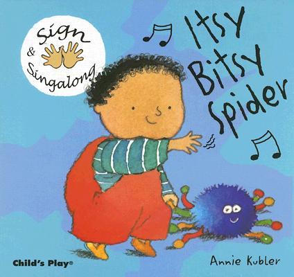 Itsy Bitsy Spider By Kubler, Annie
